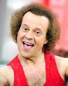 Richard Simmons. Quite terrifying.